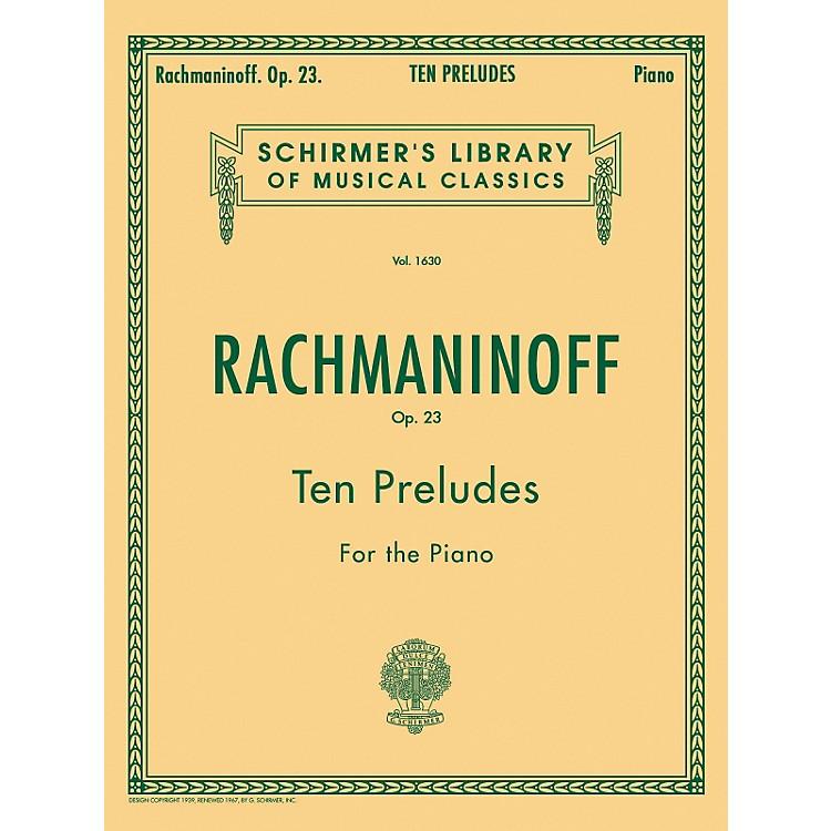 G. Schirmer10 Preludes Op 23 Piano By Rachmaninoff