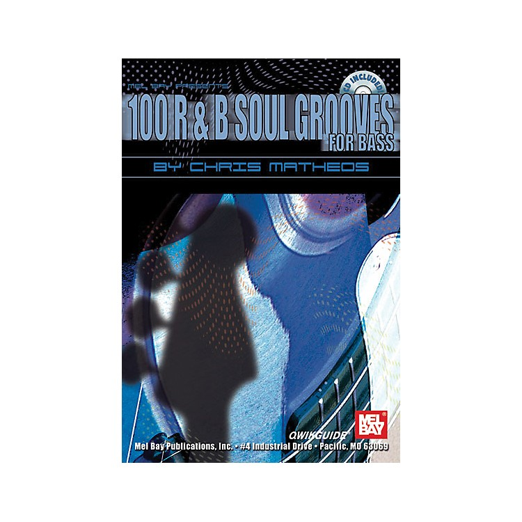 Mel Bay 100 R&B Soul Grooves for Bass Book and CD