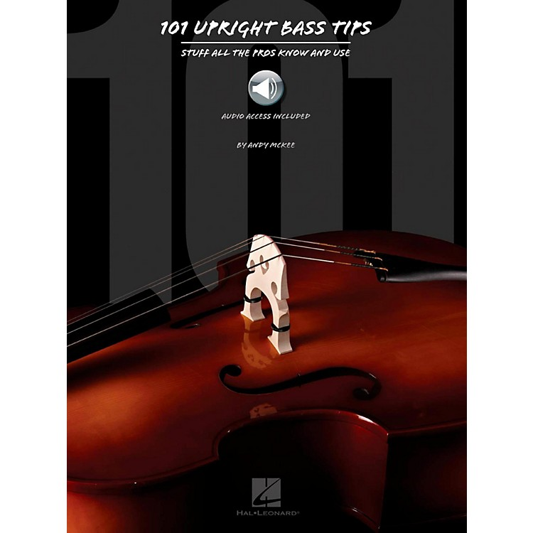 Hal Leonard 101 Upright Bass Tips - Stuff All The Pros Know and Use Book w/ Online Audio