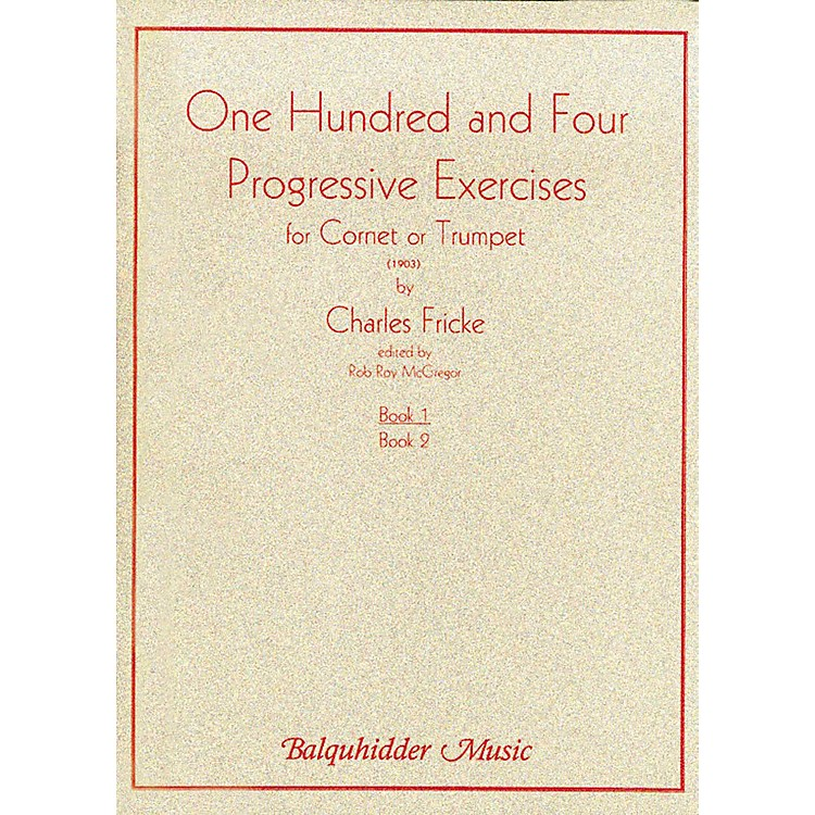 Carl Fischer 104 Progressive Exercises (1903) for Cornet or Trumpet Volume 1 Book