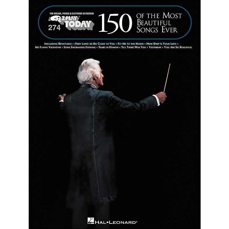 Hal Leonard 150 Of The Most Beautiful Songs Ever E-Z Play 274