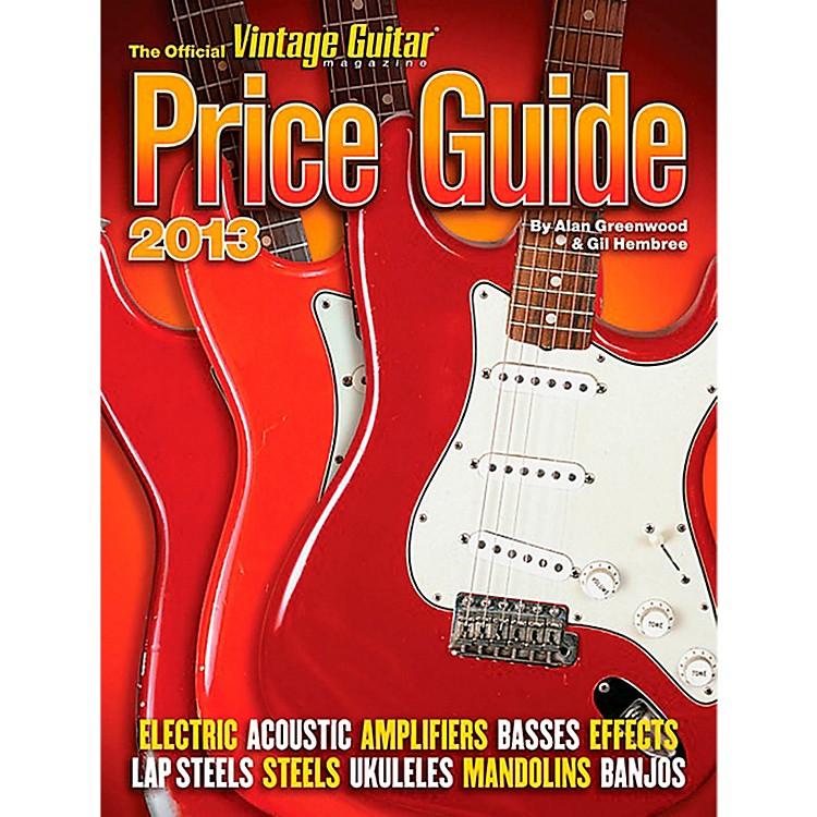 Hal Leonard2013 Official Vintage Guitar Magazine Price Guide