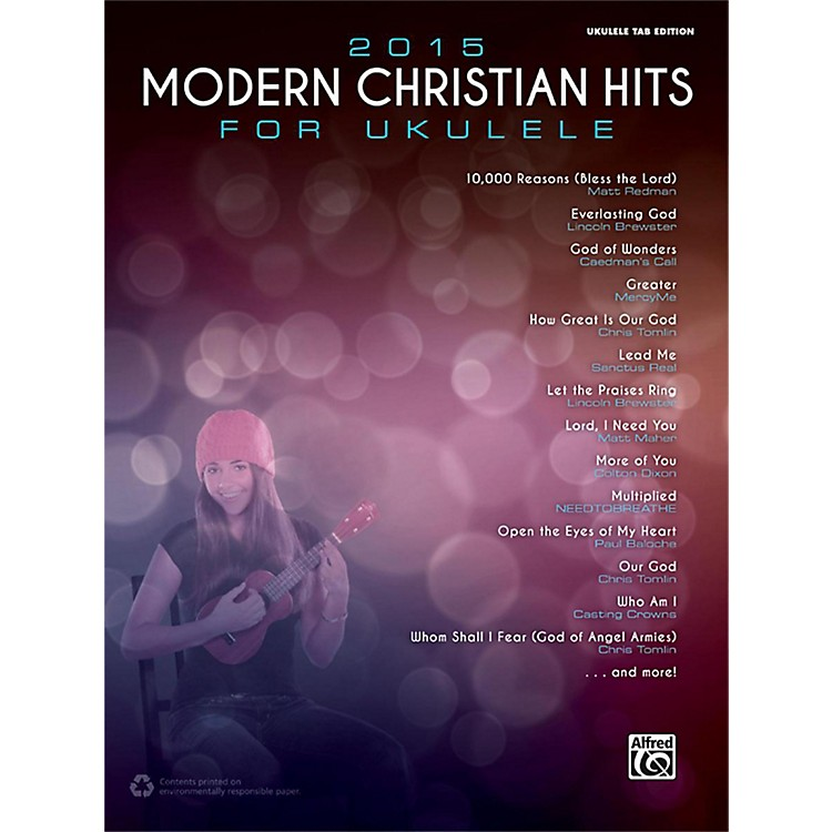 Alfred2015 Modern Christian Hits for Ukulele Songbook Ukulele TAB Edition