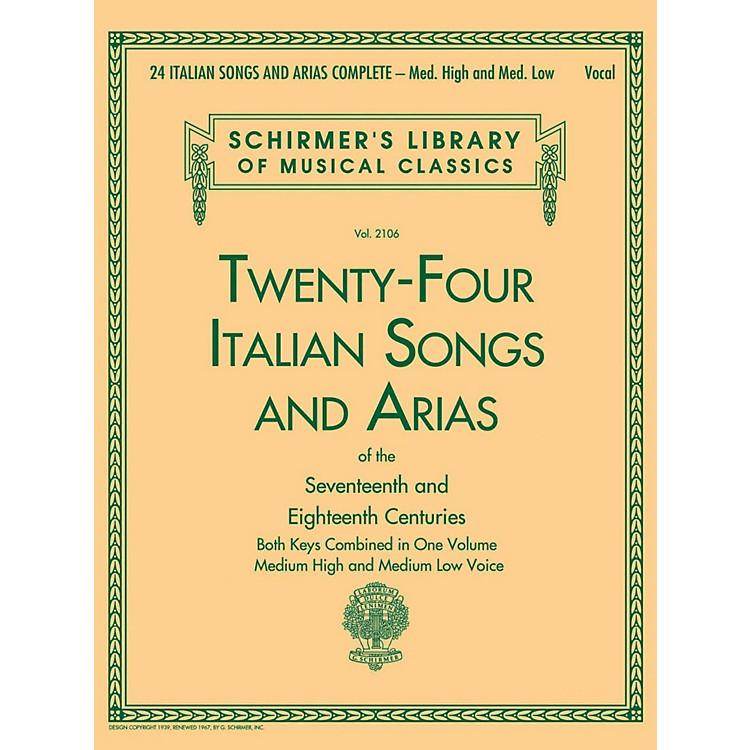 G. Schirmer24 Italian Songs & Arias Complete - Medium High And Medium Low Voice