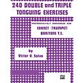 Alfred 240 Double & Triple Tonguing Exercises.