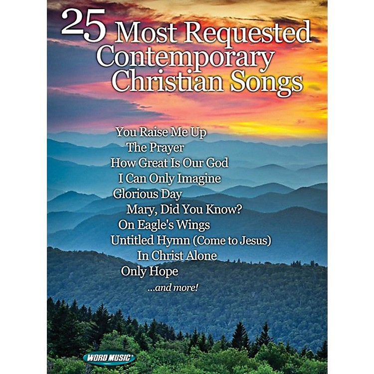 Word Music25 Most Requested Contemporary Christian Songs