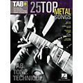 Hal Leonard 25 Top Metal Songs from Guitar Tab + Songbook Series - Tab, Tone & Technique
