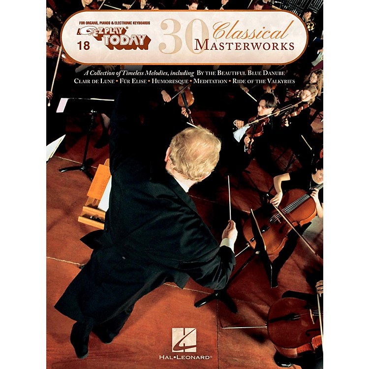 Hal Leonard 30 Classical Masterworks E-Z Play Today Volume 18
