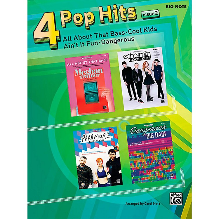 Alfred4 Pop Hits: Issue 2 - Big Note Piano