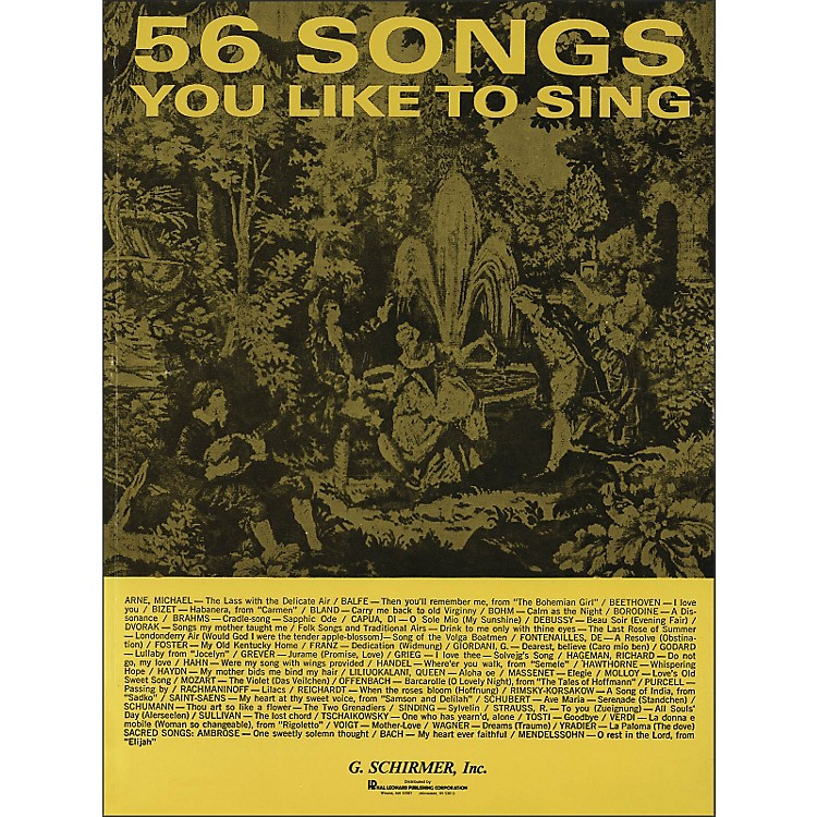 G. Schirmer 56 Songs You Like To Sing