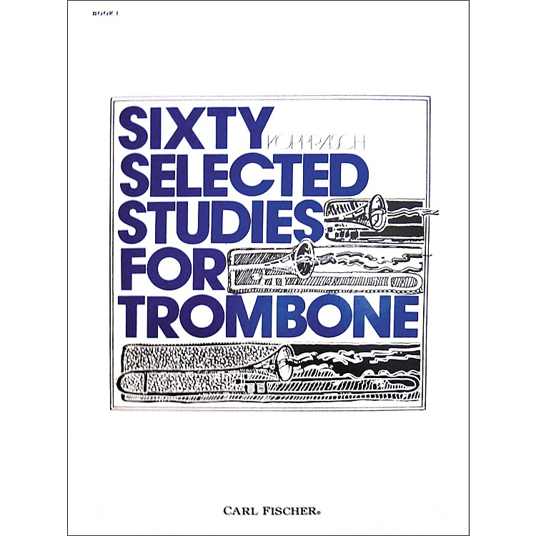 Carl Fischer 60 Selected Studies for Trombone Book 1