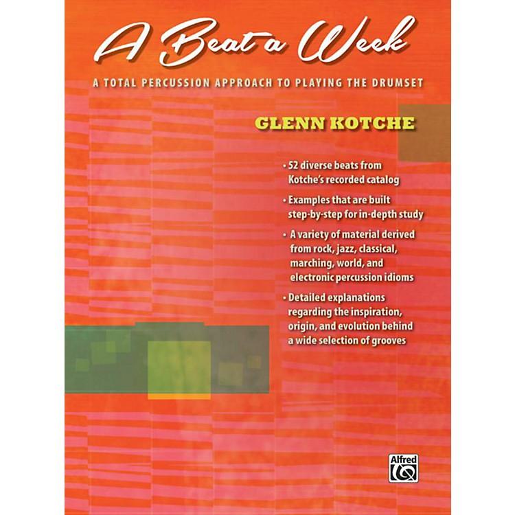AlfredA Beat a Week Drum Book by Glenn Kotche