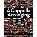 Hal Leonard A Cappella Arranging