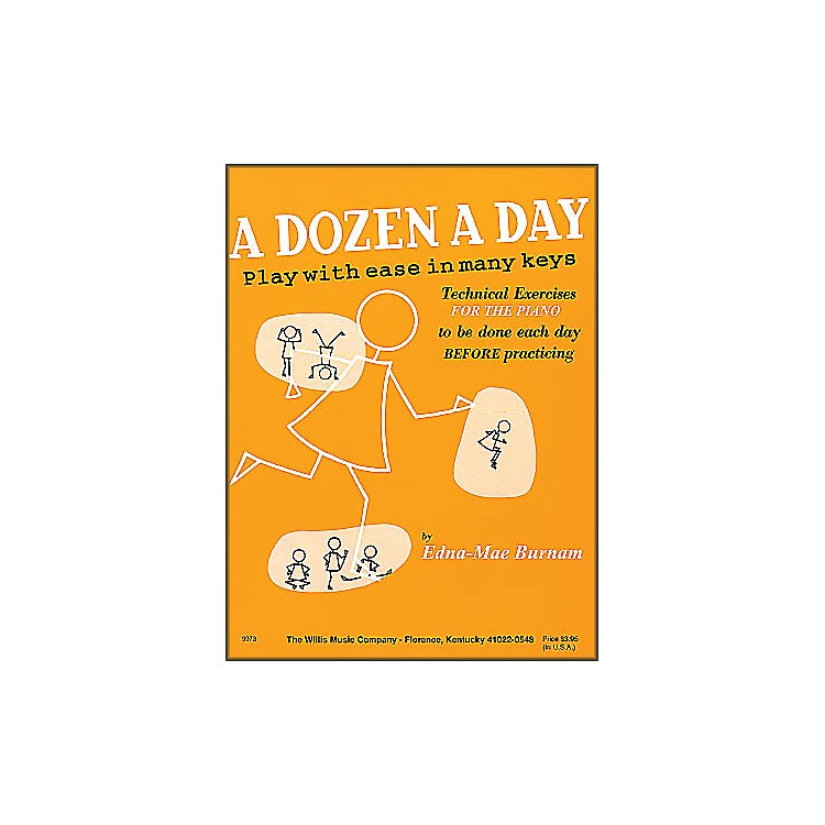 Willis MusicA Dozen A Day Piano - Play with Ease In Many Keyes Technical Exercises