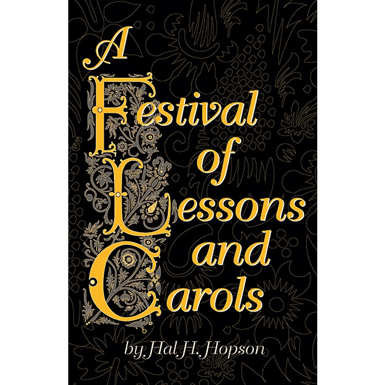 Alfred A Festival of Lessons and Carols SATB Choral Score