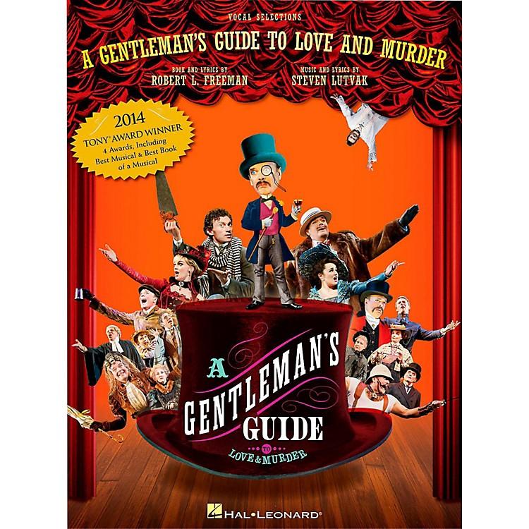 Hal LeonardA Gentleman's Guide To Love & Murder - Piano/Vocal Selections