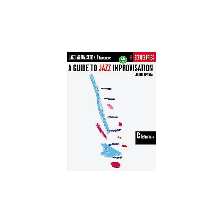 Berklee PressA Guide to Jazz Improvisation C Instruments (Book/CD)
