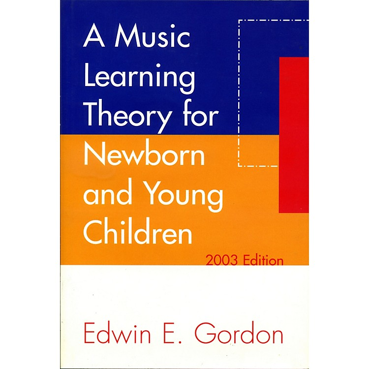 GIA PublicationsA Music Learning Theory