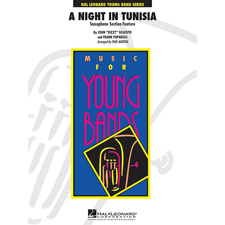 Hal Leonard A Night In Tunisia (Saxophone Section Feature) - Young Band Series Level 3