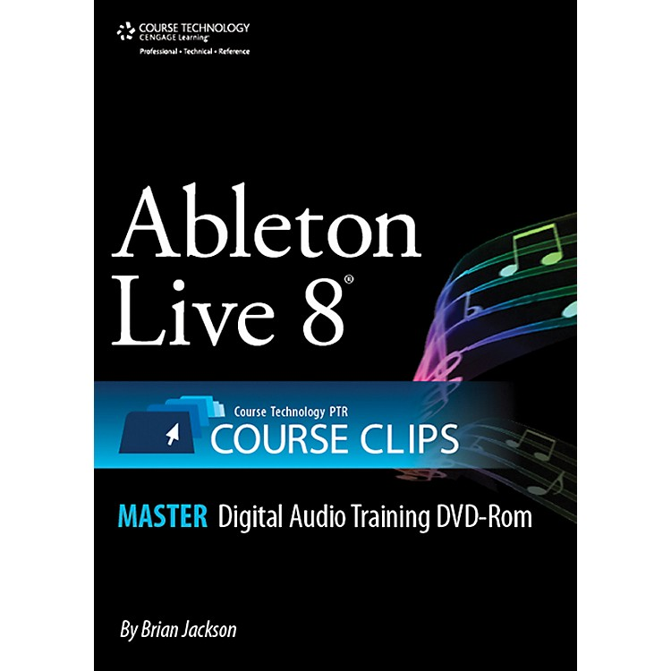 Course Technology PTRAbleton Live 8 Course Clips DVD-ROM