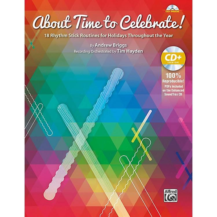 AlfredAbout Time to Celebrate! Book & Enhanced CD Grades 1-6