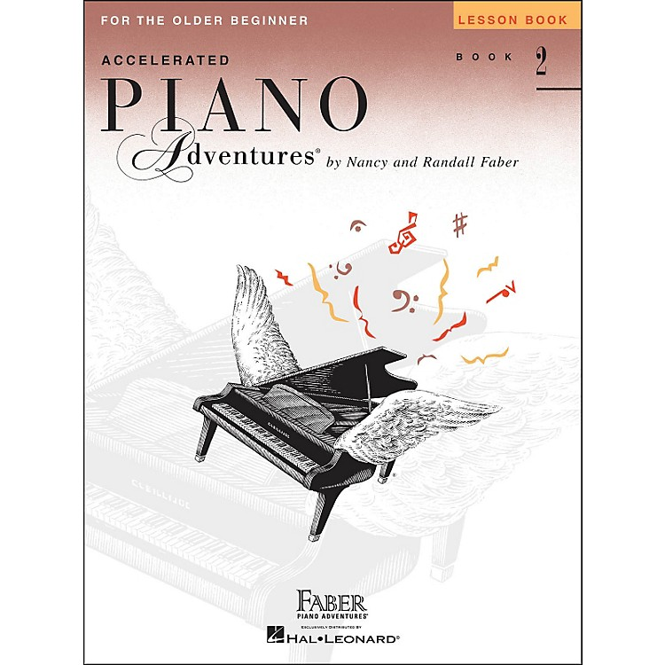 Faber Music Accelerated Piano Adventures For The Older Beginner Lesson Book 2
