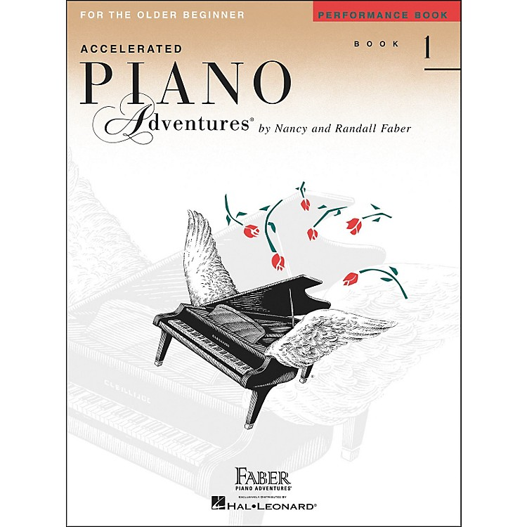 Faber Piano Adventures Accelerated Piano Adventures Performance Book - Book 1 for The Older Beginner - Faber Piano