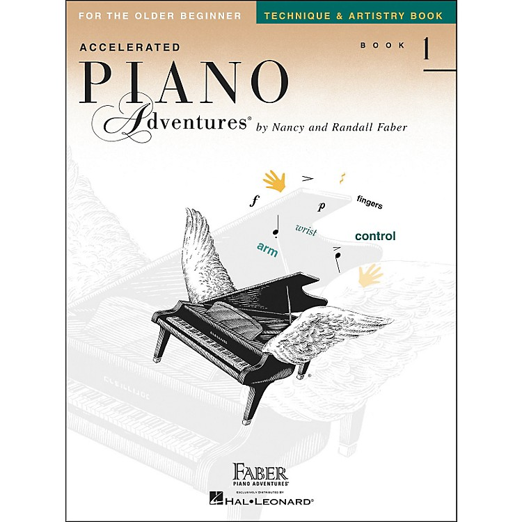 Faber Music Accelerated Piano Adventures Technique & Artistry Book - Book 1 for The Older Beginner - Faber Piano