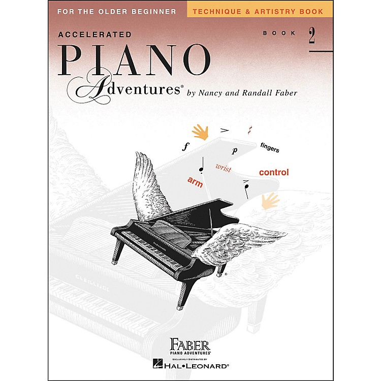 Faber Piano Adventures Accelerated Piano Adventures Technique & Artistry Book 2 for The Older Beginner - Faber Piano