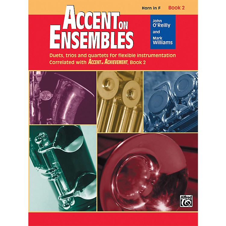 AlfredAccent on Ensembles Book 2 Horn in F