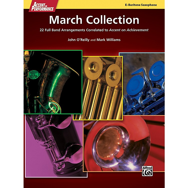 Alfred Accent on Performance March Collection Baritone Saxophone Book