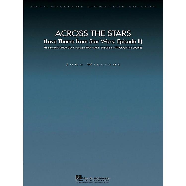 Hal LeonardAcross the Stars (Love Theme Star Wars: Episode II) John Williams Signature ED Orchestra DLX Score