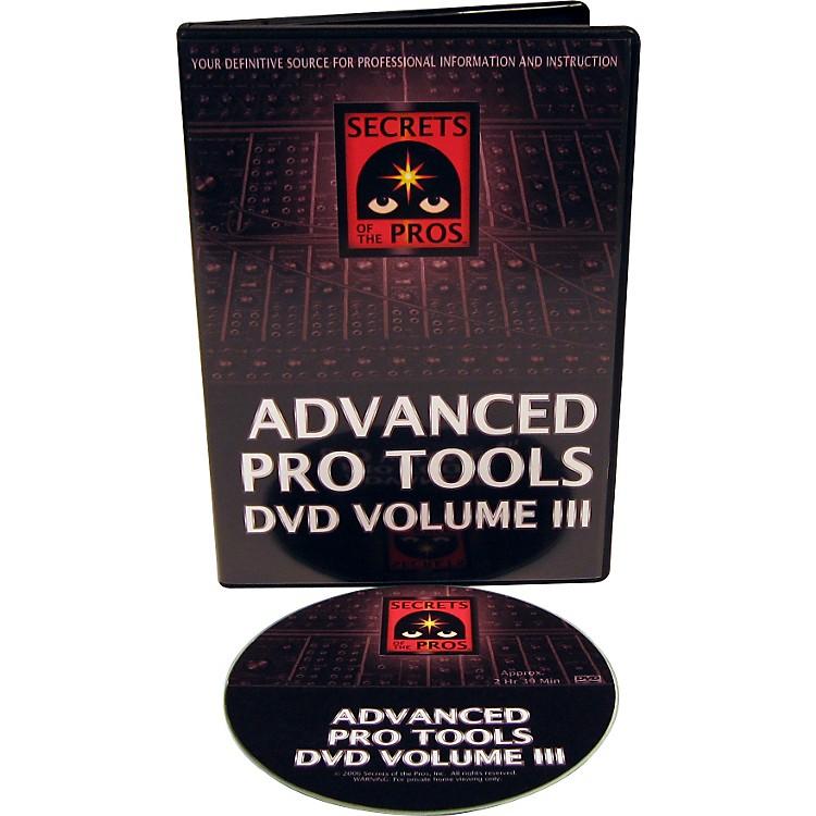 Secrets of the ProsAdvanced Pro Tools DVD: Volume III