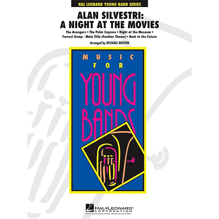 Hal LeonardAlan Silvestri: A Night At The Movies - Young Concert Band Level 3