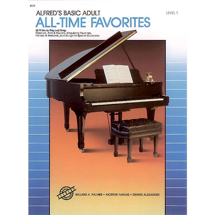 AlfredAlfred's Basic Adult Piano Course All-Time Favorites Book 1
