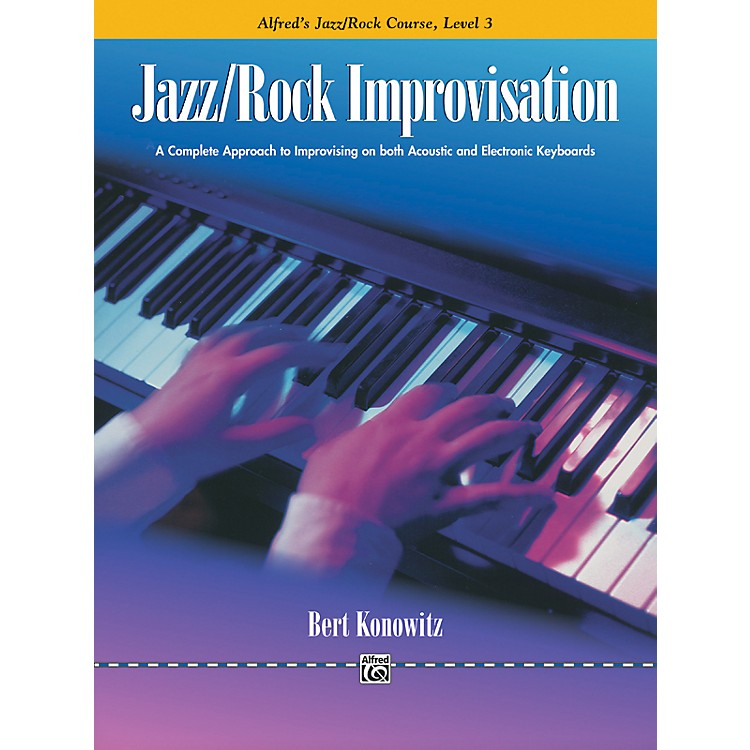 Alfred Alfred's Basic Jazz/Rock Course Improvisation Level 3