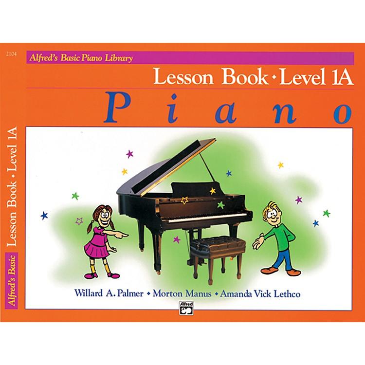 AlfredAlfred's Basic Piano Course Lesson Book 1A