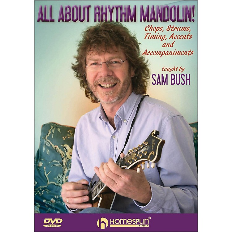 HomespunAll About Rhythm Mandolin Chops Strums Timing Accents And Accompaniments DVD