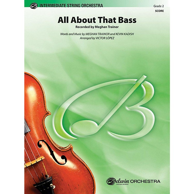 Alfred All About That Bass String Orchestra Grade 2