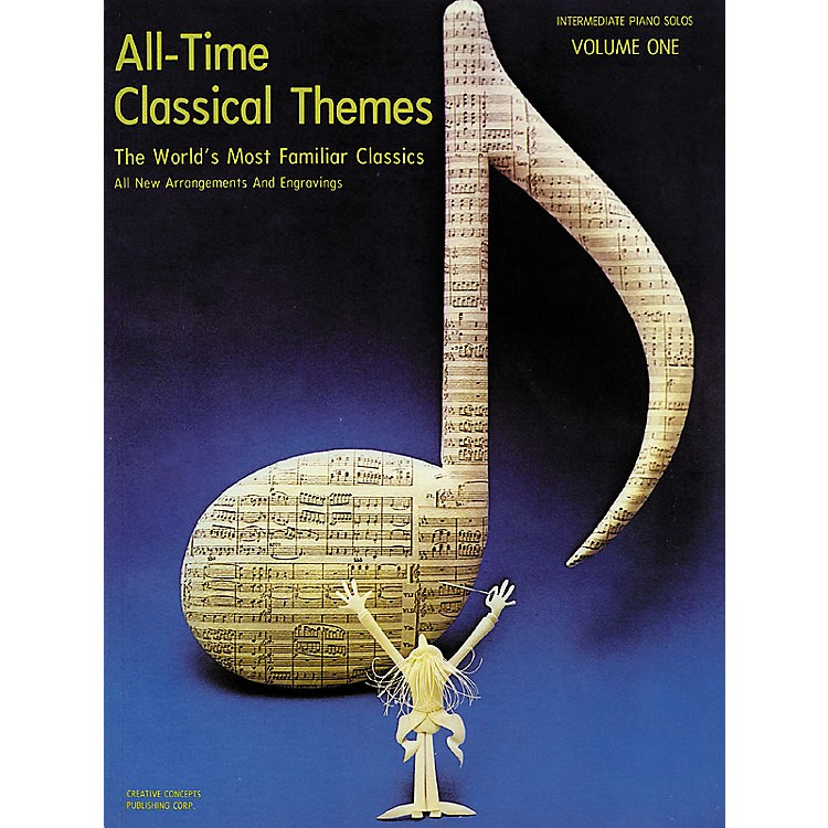 Creative ConceptsAll-Time Classical Themes, Volume One