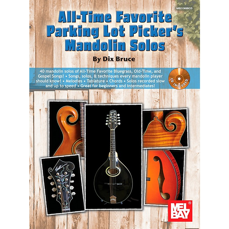 Mel Bay All-Time Favorite Parking Lot Picker's Mandolin Solos