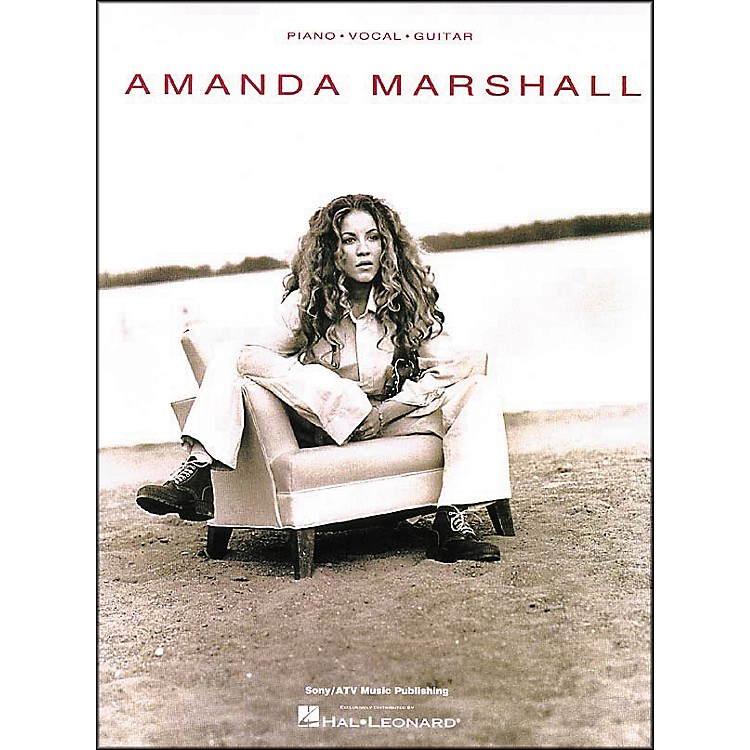 Hal Leonard Amanda Marshall Piano, Vocal, Guitar Piano, Vocal, Guitar Songbook