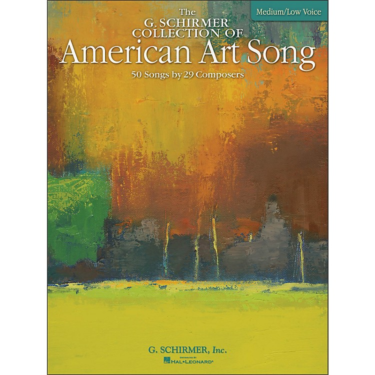 G. Schirmer American Art Song Medium /Low - The G Schirmer Collection