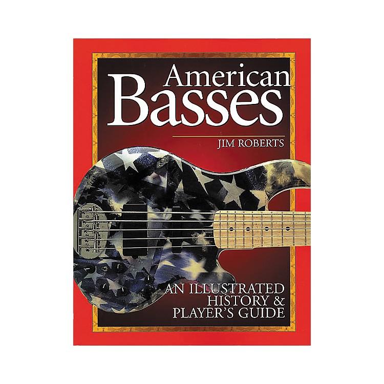 Backbeat BooksAmerican Basses Book