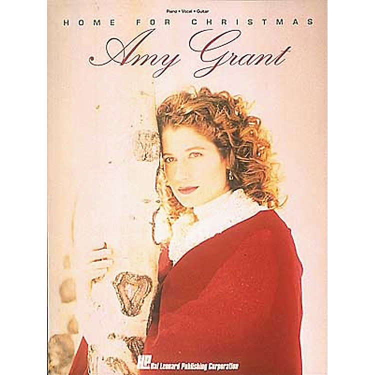 Hal Leonard Amy Grant - Home for Christmas Piano, Vocal, Guitar Songbook