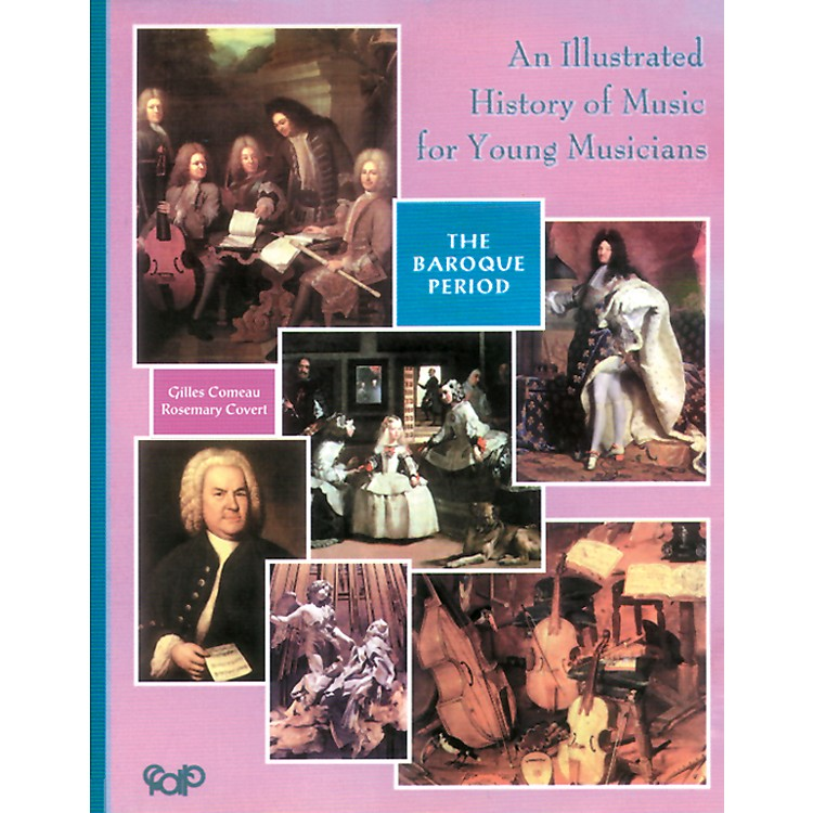 AlfredAn Illustrated History of Music for Young Musicians, Baroque Music (Book)