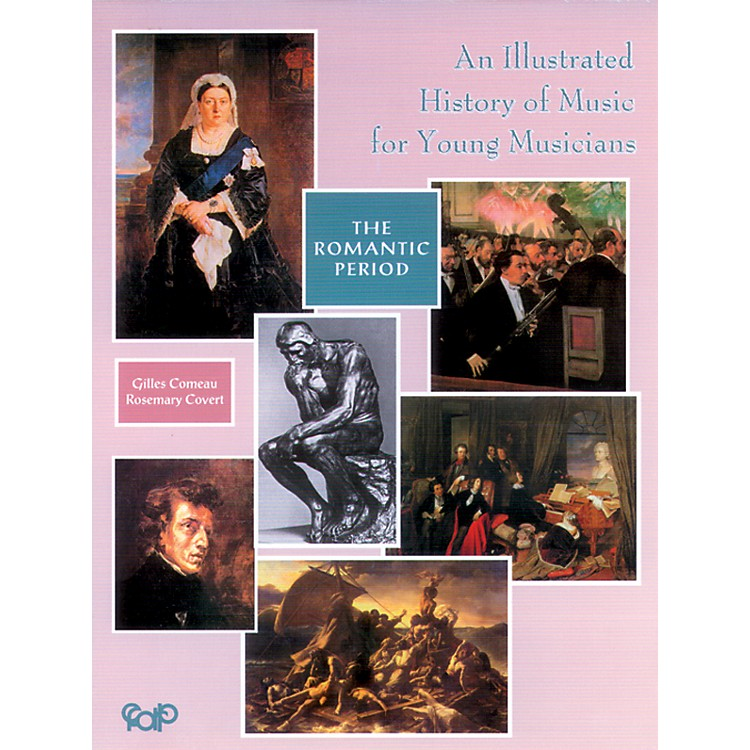 AlfredAn Illustrated History of Music for Young Musicians, The Romantic Period (Book)