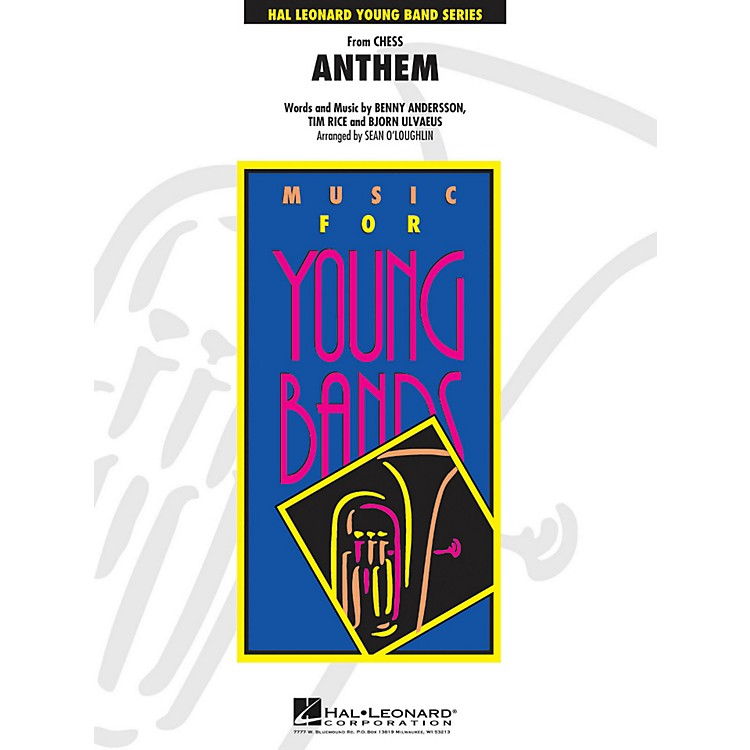 Hal Leonard Anthem (From Chess) - Young Concert Band Series Level 3