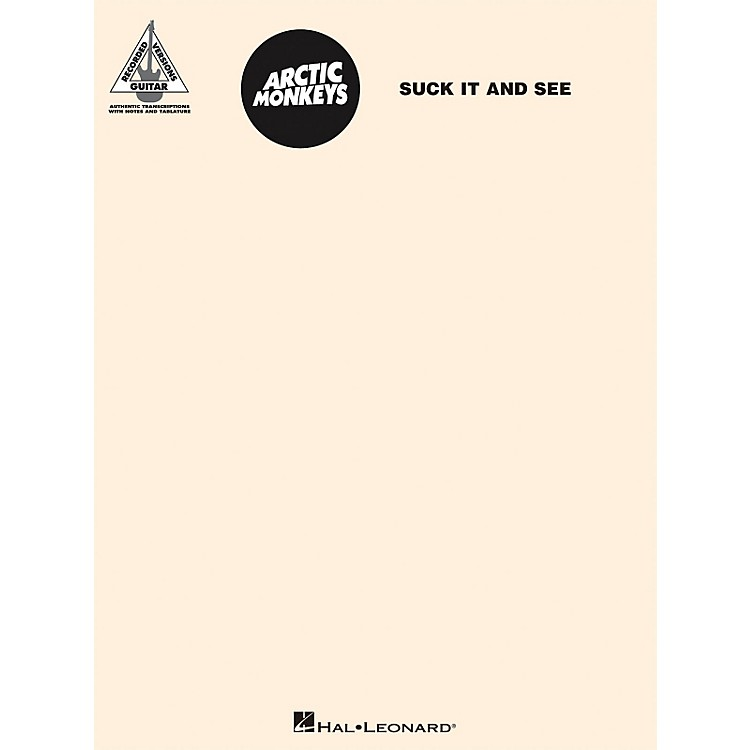 Hal Leonard Arctic Monkeys - Suck It And See Guitar Tab Songbook