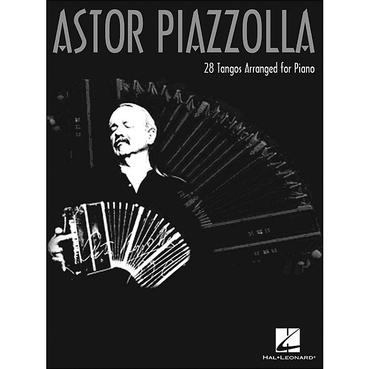 Hal LeonardAstor Piazzolla 28 Tangos Arranged for Piano